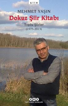 Dokuz Şiir Kitabı - Toplu Şiirler (1975-2013)