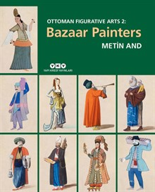 Ottoman Figurative Arts 2: Bazaar Painters