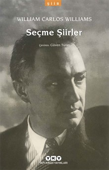 Seçme Şiirler - William Carlos Williams