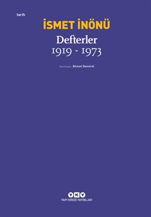 İsmet İnönü / Defterler (1919-1973)