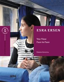 Esra Ersen - Yüz Yüze / Face to Face
