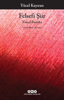 Felsefi Şiir - Tinsel Poetika