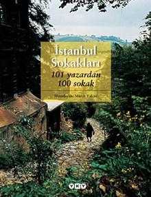 İstanbul Sokakları - 101 yazardan 100 sokak