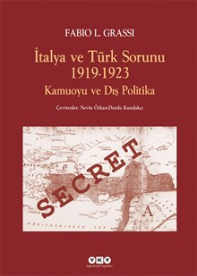 İtalya ve Türk Sorunu 1919-1923 Kamuoyu ve Dış Politika