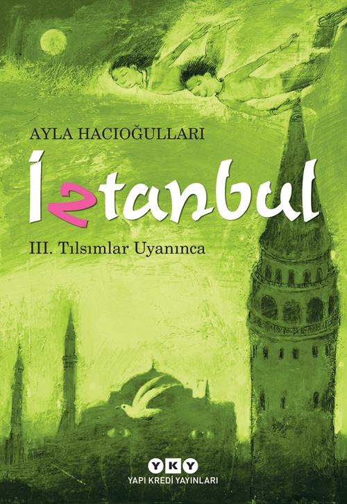 İztanbul - III. Tılsımlar Uyanınca