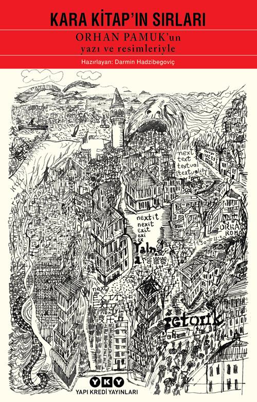 Kara Kitap'ın Sırları - Orhan Pamuk'un Yazı ve Resimleriyle