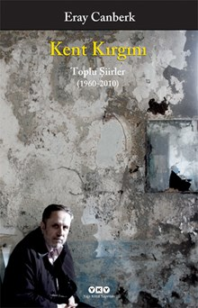 Kent Kırgını - Toplu Şiirler (1960-2010)