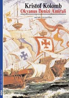 Kristof Kolomb - Okyanus Denizi Amirali