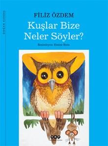 Kitap Kurtları İçin 2: Kuşlar Bize Neler Söyler?