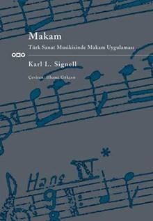Makam - Türk Sanat Musikisinde Makam Uygulaması