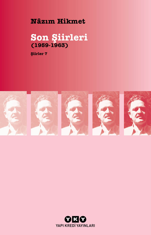 Şiirler 7 - Son Şiirleri (1959-1963)