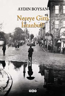 Nereye Gitti İstanbul? (büyük boy)
