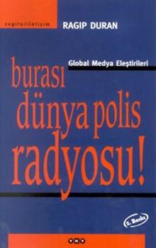 Burası Dünya Polis Radyosu! - Global Medya Eleştirileri