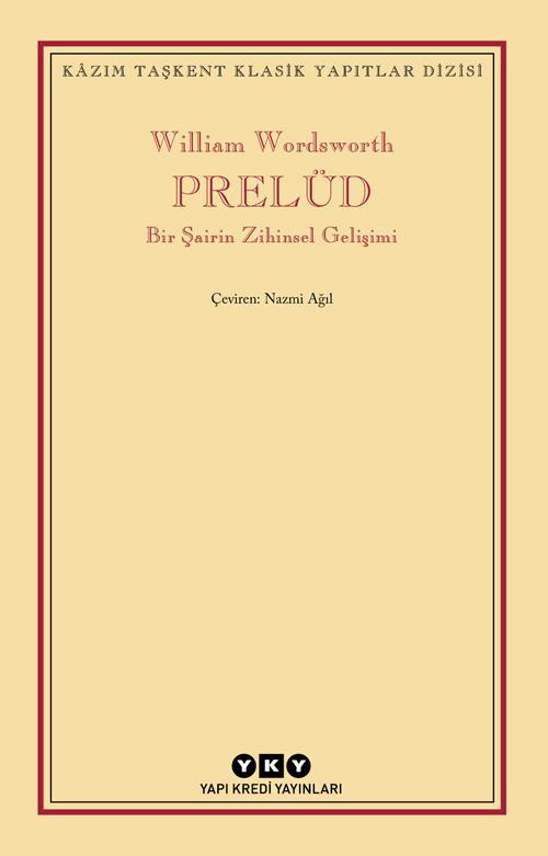 Prelüd - Bir Şairin Zihinsel Gelişimi