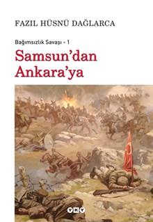 Samsun'dan Ankara'ya - Bağımsızlık Savaşı - 1