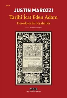 Tarihi İcat Eden Adam - Herodotos'la Seyahatler