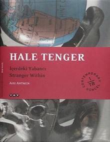 Hale Tenger - İçerdeki Yabancı