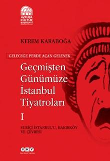 Geçmişten Günümüze İstanbul Tiyatroları (Kutulu 3 cilt)