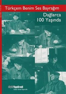 Türkçem Benim Ses Bayrağım - Dağlarca 100 Yaşında