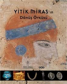 Yitik Miras'ın Dönüş Öyküsü