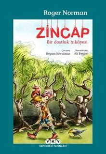 Zincap - Bir dostluk hikâyesi