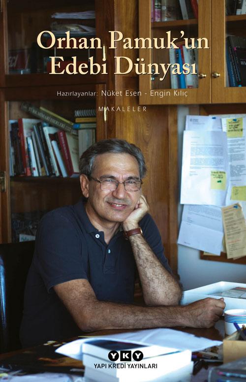 Orhan Pamuk'un Edebi Dünyası