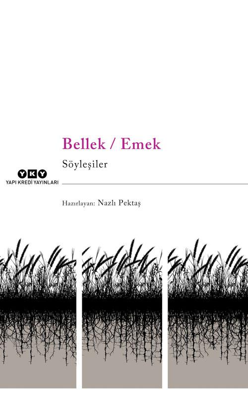 Bellek / Emek - Söyleşiler