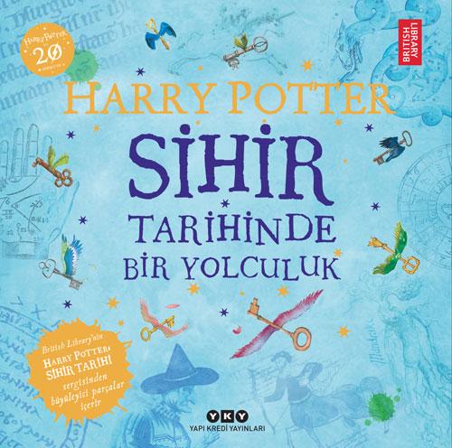 Harry Potter: Sihir Tarihinde Bir Yolculuk
