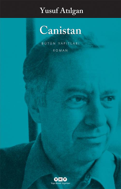 Canistan, Yusuf Atılgan, Yapı Kredi Yayınları
