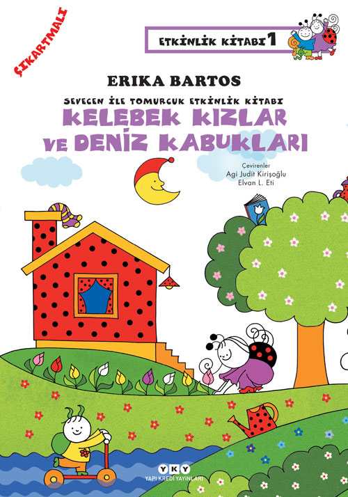 Sevecen ile Tomurcuk Etkinlik Kitabı 1 - Kelebek Kızlar ve Deniz Kabukları (Çıkartmalı)