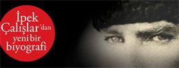 Ekim Ayı Kitabı: Mustafa Kemal Atatürk - Mücadelesi ve Özel Hayatı