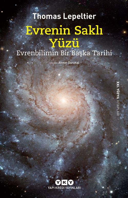 Evrenin Saklı Yüzü - Evrenbilimin Bir Başka Tarihi