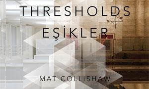 Eşikler - Mat Collishaw