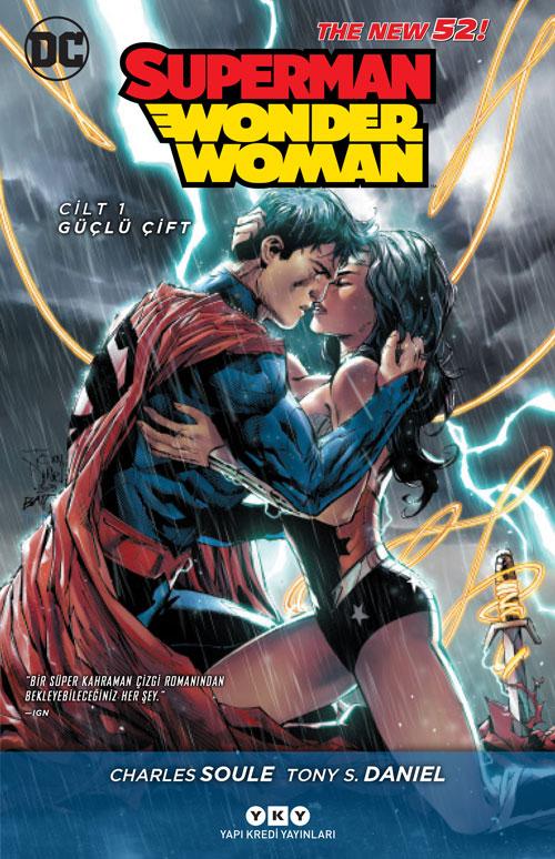 Superman / Wonder Woman - Cilt 1: Güçlü Çift