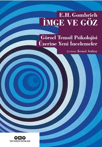 İmge ve Göz - Görsel Temsil Psikolojisi Üzerine Yeni İncelemeler