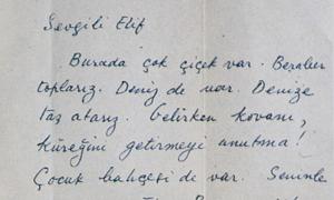 Oktay Rifat'ın el yazısıyla torunu Elif'e yazdığı mektup. Torununu yazlığa davet ediyor.
