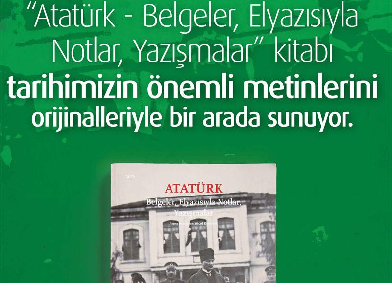 Kasım Ayı Kitabı: Atatürk - Belgeler, Elyazısıyla Notlar, Yazışmalar
