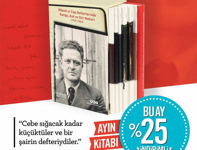 Şubat Ayı Kitabı: Nâzım'ın Cep Defterlerinde - Kavga, Aşk ve Şiir Notları (1937-1942)