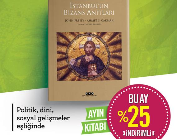 Haziran Ayı Kitabı: İstanbul'un Bizans Anıtları