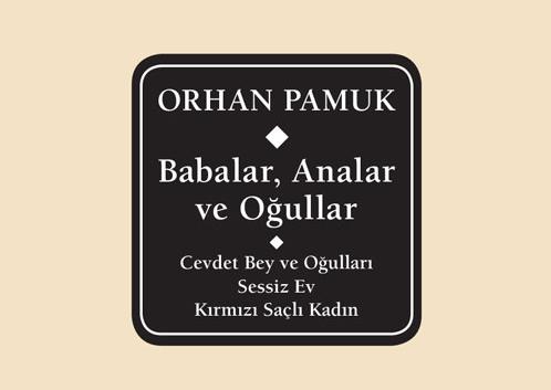 Orhan Pamuk Külliyatının ilk cildi Delta'da