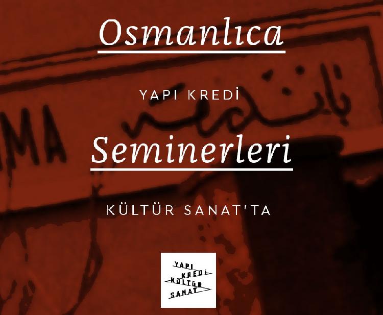 Yapı Kredi Kültür Sanat Yayıncılık'ta Osmanlıca seminerleri devam ediyor...