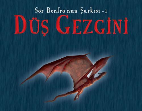 Düş Gezgini - Sör Benfro'nun Şarkısı-1