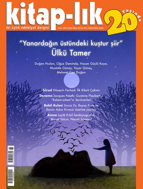 Ülkü Tamer: Yanardağın üstündeki kuştur şiir