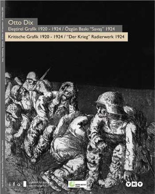 Otto Dix Eleştirel Grafik 1920 - 1924 / Özgün Baskı
