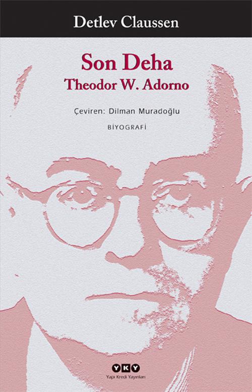 Son Deha - Theodor W.Adorno