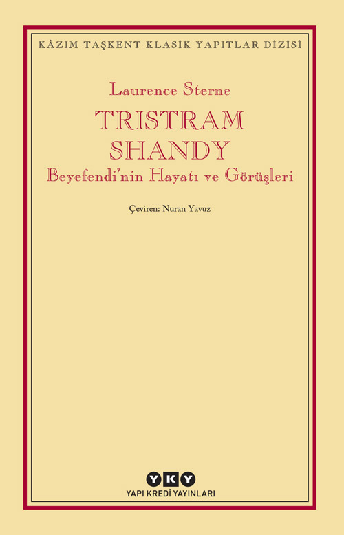 Tristram Shandy - Beyefendi'nin Hayatı ve Görüşleri