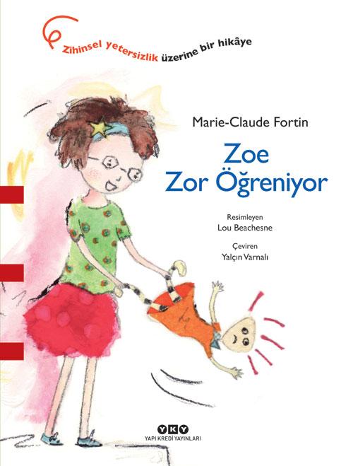 Zoe Zor Öğreniyor