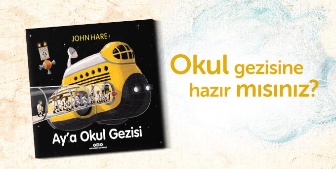 Ay'a Okul Gezisi