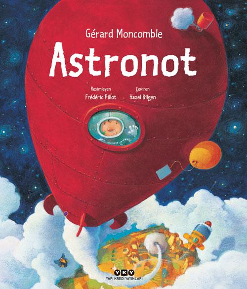 Astronot Gerard Moncomble Hazel Bilgen Yapi Kredi Yayinlari