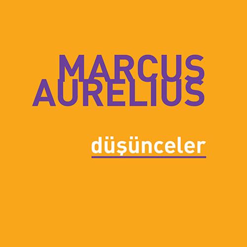 Marcus Aurelius - Düşünceler